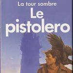 La Tour Sombre 1 : Le Pistolero