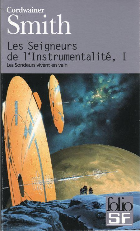 SMITH, Cordwainer - Les Seigneurs de l'Instrumentalité (3 tomes)
